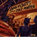 Dial & Oatts Play Cole Porter
