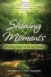 Shining Moments, Georgia/Lang Weithe, 0979034310