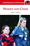 Women and Crime, Judith Ann Warner, 1598844237