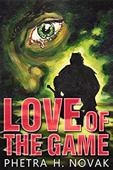 Love of the Game (Love of... Book 1) by [Novak, Phetra H.]