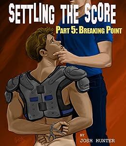 settling the score part 5 breaking point gay jock bondage erotica