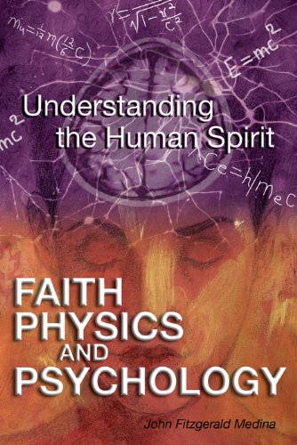Faith physics and psychology rethinking society and the human faith physics and psychology rethinking society and the human spirit by medina fandeluxe Image collections