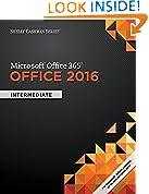 #4: Shelly Cashman Series Microsoft Office 365 & Office 2016: Intermediate