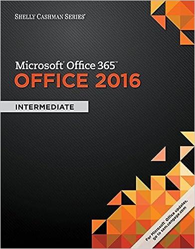 Shelly Cashman Series Microsoft Office 365 2016 Intermediate 1st Edition