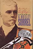 Recollections of a Confederate Staff Officer, Moxley Sorrell, 1568520298