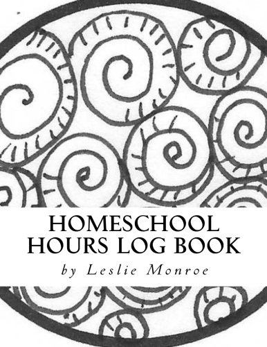 Homeschool Hours Log Book: For Families with 3-5