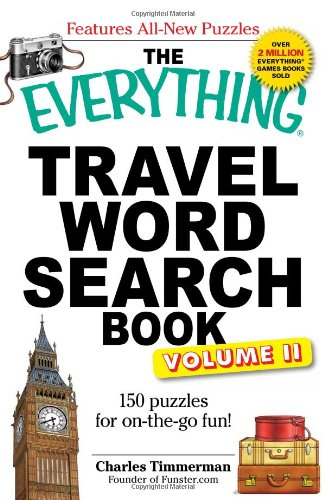The Everything Travel Word Search Book: 150 puzzles for on-the-go fun!