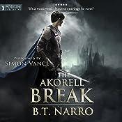 The Akorell Break: The Mortal Mage, Book 2 | B. T. Narro