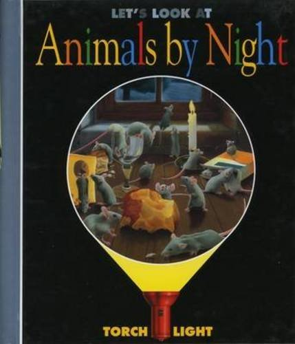Download Let's Look at Animals by Night (First Discovery/Torchlight) by Heliadore (1998-01-01) pdf