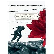 Defiant Gardens: Making Gardens in Wartime