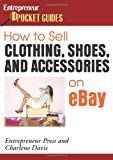 How to Sell Clothing, Shoes, and Accessories on eBay (Pocket Guides)