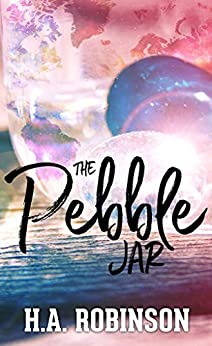 The Pebble Jar by [Robinson, H.A. , Robinson , H.A.]