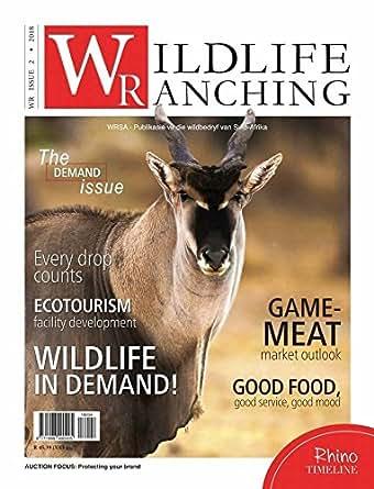 Amazon com: Wildlife Ranching Magazine: Kindle Store