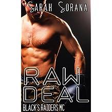 Raw Deal (Biker Gang Erotic Short) (Black's Raiders MC Book 4)