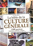La Bible de la culture generale (French Edition)