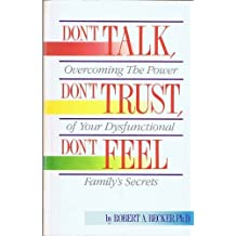 Don't Talk, Don't Trust, Don't Feel: Our Family Secrets