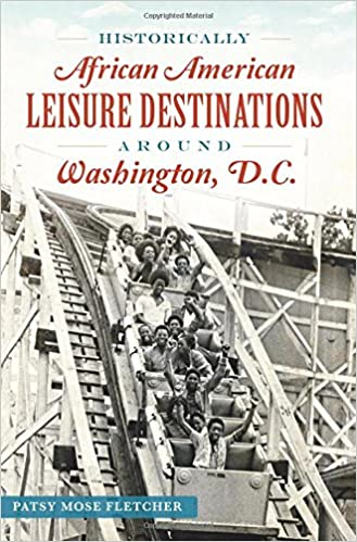Historically African American Leisure Destinations Around Washington