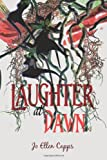 Laughter at Dawn, Jo Ellen Capps, 1612962602