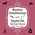 Monsieur Pamplemousse and the Tangled Web | Michael Bond