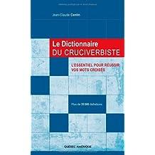 Le dictionnaire du cruciverbiste : L'essentiel pour réussir vos mots croisés, plus de 35 000 définitions (LANGUE ET CULTU)