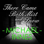 There Came Both Mist and Snow | Michael Innes