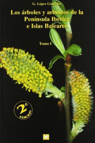 Los árboles y arbustos de la Península Ibérica e Islas Baleares. 2ª ed. 2 vols. Botánica: Amazon.es: Graciani Constante, Enrique: Libros