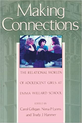 Making connections the relational worlds of adolescent girls at making connections the relational worlds of adolescent girls at emma willard school carol gilligan nona lyons trudy hanmer 9780674540415 amazon fandeluxe Choice Image
