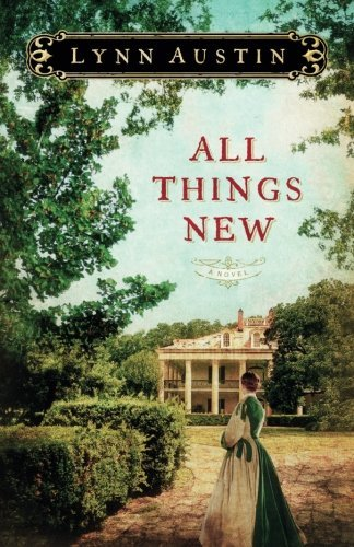 All Things New by Lynn Austin - Austin Malls Shopping