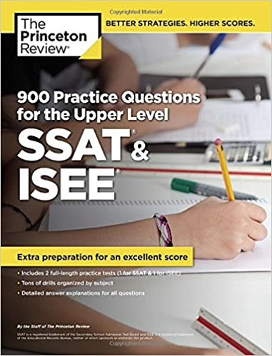 900 Practice Questions for the Ssat and Isee (Private Test Preparation)