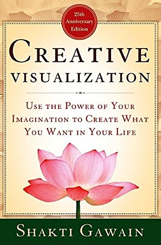 Creative Visualization: Use the Power of Your Imagination to Create What You Want in Your Life (10 30 Shopping-center)