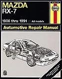 Mazda Rx-7 Automotive Repair Manual/1986 Thru 1991, All Models/No. 61036 (Haynes Repair Manuals (Paperback))
