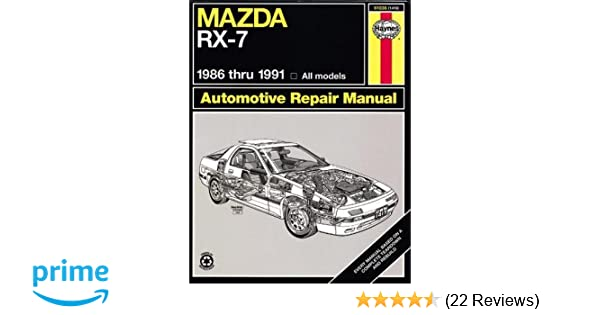 Mazda rx 7 automotive repair manual1986 thru 1991 all modelsno mazda rx 7 automotive repair manual1986 thru 1991 all modelsno 61036 haynes repair manuals paperback haynes 9781563920073 amazon books fandeluxe Image collections
