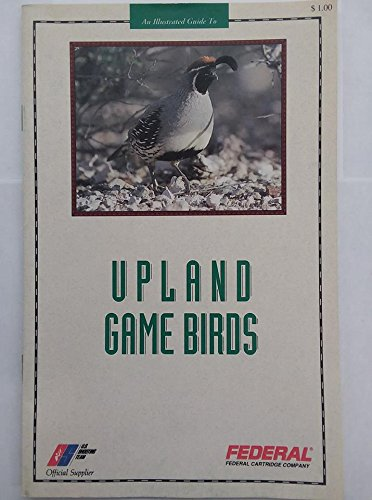 Upland Game Birds (An Illustrated Guide)