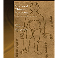 Medieval Chinese Medicine: The Dunhuang Medical Manuscripts (Needham Research Institute Series) (English Edition)