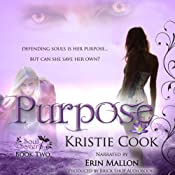 Purpose: Soul Savers, Book 2 | Kristie Cook