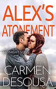 Alex's Atonement (Midnight Sons Book 2)