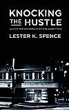 Knocking the Hustle: Against the Neoliberal Turn in Black Politics