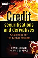 Credit Securitisations and Derivatives Front Cover