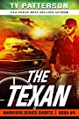 The Texan: A Covert-ops Suspense Action Thriller (Warriors Series Thriller Shorts Book 4)