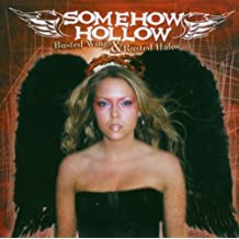 Busted Wings & Rusted Halos by SOMEHOW HOLLOW (2003-01-28)
