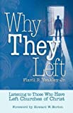 img - for Why They Left: Listening to Those Who Have Left Churches of Christ book / textbook / text book