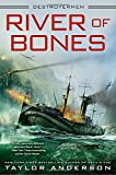 River of Bones (Destroyermen)