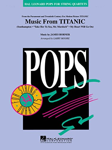 (Hal Leonard Music from Titanic Pops For String Quartet Series Arranged by Larry Moore)