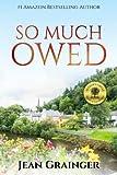 So Much Owed by  Jean Grainger in stock, buy online here