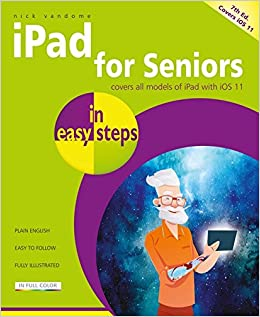 ed3df7a9a7d0 iPad for Seniors in easy steps