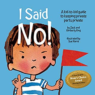 I Said No! A Kid-to-kid Guide to Keeping Private Parts Private (1878076493) | Amazon Products
