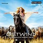 Ostwind: Aufbruch nach Ora (Ostwind - Das Filmhörspiel 3) | Lea Schmidbauer