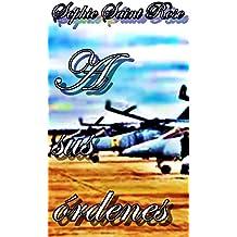 A sus órdenes (Spanish Edition)
