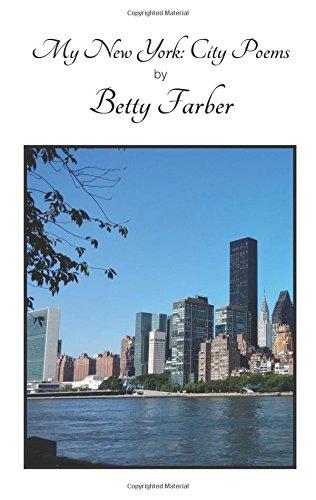 My New York City Poems Betty Farber 9780985508432 Amazon