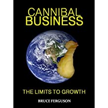 Cannibal Business The Limits To Growth
